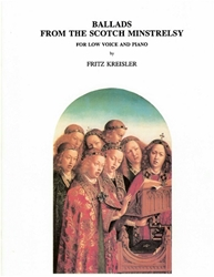 Kreisler: Ballads from the Scotch Minstrelsy Ballads, Scottish songs, Fritz Kreisler