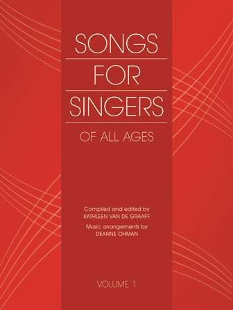 Songs for Singers of All Ages Volume 1 Easy songs for singers, folk songs, learn to sing