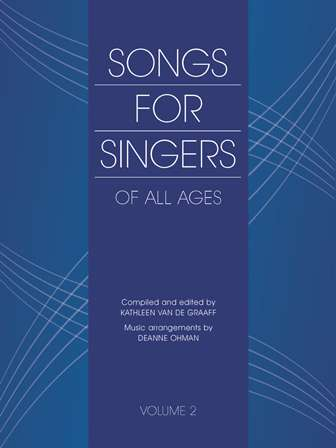 Songs for Singers of All Ages  Volume 2