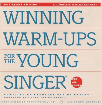 Winning Warm-ups for the Young Singer vocal warm-ups, voice warm-ups, young voice, child's voice, learn to sing, learn to vocalize